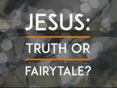 "6 ways to use ""JESUS: TRUTH or FAIRYTALE?"""