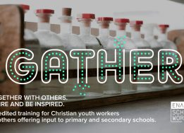The Enable: Schools Work course - Gather